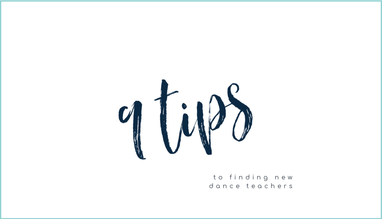 9 Tips to Finding New Dance Teachers