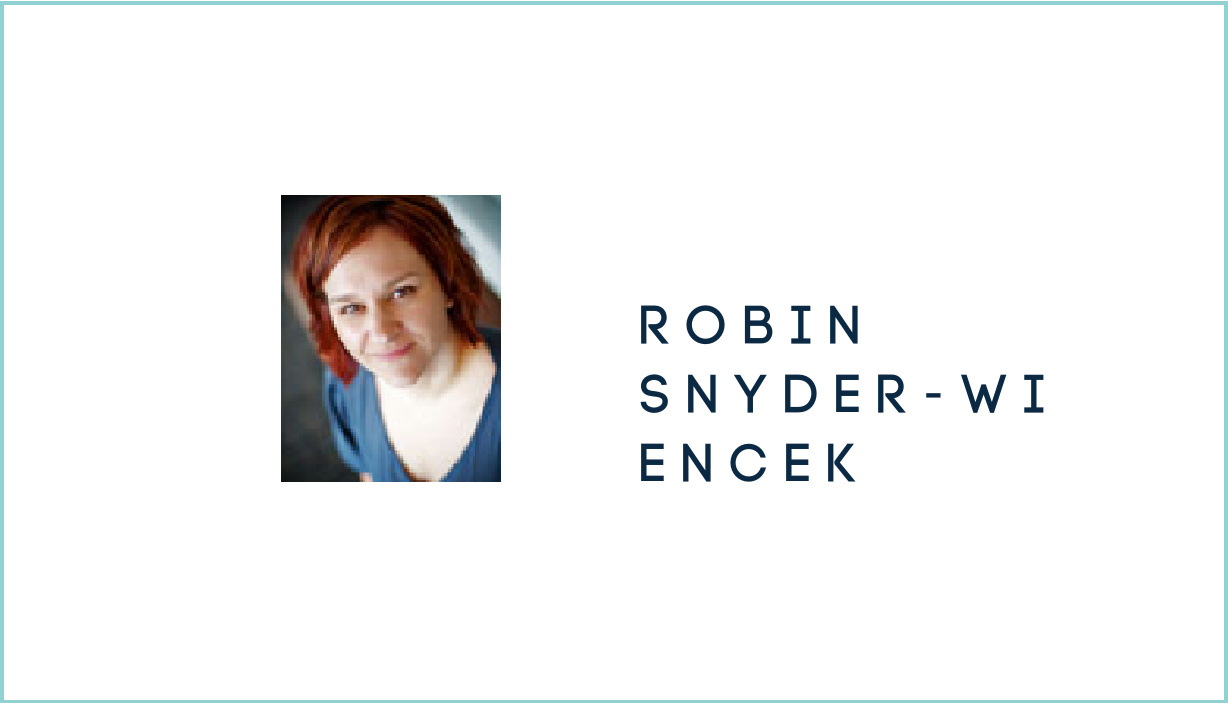 Robin Snyder-Wiencek Shares Her Secrets of Success